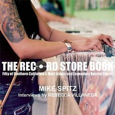 The Record Store Book: Fifty Legendary and Iconic Places to Discover New and Use