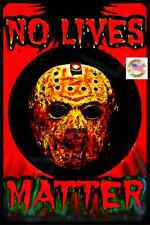 NO LIVES MATTER HALLOWEEN SIGN ZOMBIE USA MADE METAL 8X12 HAUNTED HOUSE COSTUME