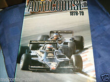 AUTOCOURSE 1978 79 EXCEPTIONAL RONNIE PETERSON LOTUS 79 NIKI LAUDA BRABHAM F1 GP