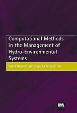 Computational Methods in the Management of Hydro-Environmental Systems by D....