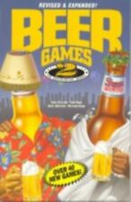 Beer Games 2, Revised: The Exploitative Sequel by Griscom, Andy, Rand, Ben, John