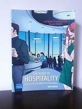 The Road to Hospitality: Skills for the New Professional by Minett & O'Shannessy