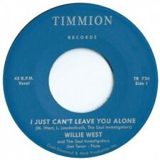 "WILLIE WEST & THE SOUL INVESTIGATORS I Just Can't Leave You Alone 7"" NEW VINYL T"