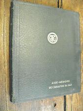 Aide mémoire de l'industrie du gaz - 1936-1940 / Journal des usines à gaz
