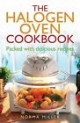 The Halogen Oven Cookbook by Norma Miller (Paperback, 2010)