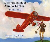 A Picture Book of Amelia Earhart by David A. Adler Paperback
