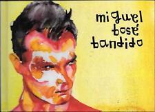 """MIGUEL BOSE' - RARO CD + LIBRO """" BANDIDO """""""