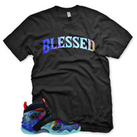 New BW BLESSED T Shirt for Nike Zoom Rookie Galaxy Foamposite