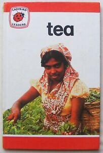 Vintage Ladybird Book – Tea – Leaders 737 – First Edition – Very Good/Near Fine