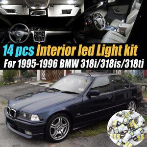 14Pc White Car Interior LED Light Bulb Kit for 1995-1996 BMW 318i/318is/318ti