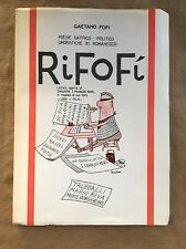 RIFOFÍ Poesie satirico-politico umoristiche in romanesco - Gaetano Fofi