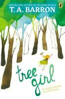Tree Girl - Paperback By Barron, T. A. - VERY GOOD