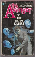 The Avenger #21 The Happy Killers - Kenneth Robeson Warner 75480 1974 Paul Ernst