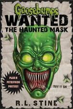 2012  SIGNED   Goosebumps: Wanted : The Haunted Mask by R. L. Stine