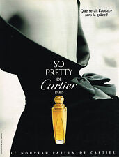 PUBLICITE ADVERTISING 025  1995  SO PRETTY   le nouveau parfum de CARTIER