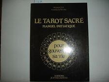 Le Tarot Sacré Manuel initiatique jacques Girié, Amédée de Miribel