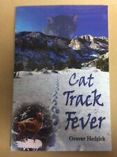 Cat Track Fever
