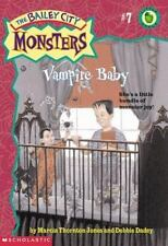 Vampire Baby (Bailey City Monsters) by Dadey, Debbie, Jones, Marcia Thornton, Go