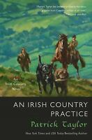 An Irish Country Practice Novel Series Book 12 by Patrick Taylor Hardcover HC