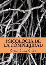 Psicologia de la Complejidad by Omar Grau (2016, Paperback)