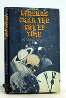 Michael Moorcock First Edition 1976 Legends From the End of Time Hardcover w/DJ