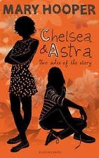 Chelsea and Astra, New, Mary Hooper Book