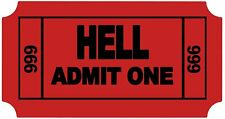 "Ticket to Hell Funny Cool Sticker Decal 3.5"" X 2"""