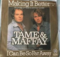 Tame & Maffay - Making it better/I can be so far away (1977) Vinyl Guter Zustand