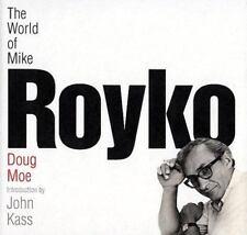 The World of Mike Royko Moe, Doug, Kass, John Hardcover