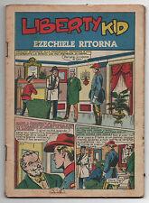 Vecchio Fumetto/Giornale LIBERTY KID - EZECHIELE RITORNA - RARO, da collezione