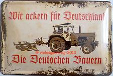 Blechschild 20x30 cm - Wir ackern für Deutschland Bauer Landwirtschaft Traktor