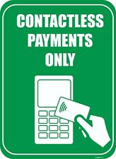 """Contactless Payments Only sign 8.5""""X 11"""""""