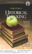 Student Guide to Historical Thinking (Thinker's Guide Library) Paperback – 2011
