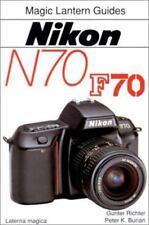 NIKON N70 - F70 - Magic Lantern Guides - Paperback Book - Richter, Burian *NEW*
