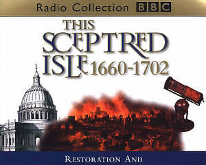 This Sceptred Isle 1660 to 1702 by Christopher Lee (CD Audiobook)