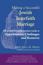 Making a Successful Jewish Interfaith Marriage: The Jewish Outreach Institute Gu