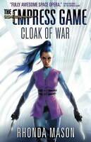 Cloak of War. The Empress War, Volume 2 by Mason, Rhonda (Paperback book, 2016)
