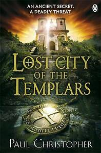 Lost City of the Templars by Paul Christopher (Paperback, 2014)