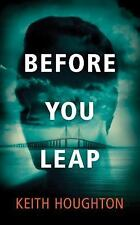 Before You Leap by John Lutz and Keith Houghton (2016, CD, Unabridged)