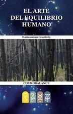 El Arte Del Equilibrio Humano by Ezio Giunchiglia (2012, Paperback)
