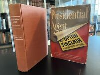 Presidential Agent - RARE 1ST EDITION - Upton Sinclair - FIRST PRINTING - 1944