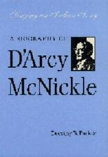 Singing an Indian Song: A Biography of D'Arcy McNickle American Indian Lives
