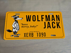 Wolfman Jack Front License Plate Hot Rod Classic Car XERB Radio DJ California