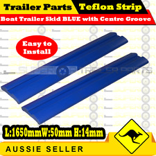 2 x Boat Trailer Teflon Strip Skid BLUE With Centre Groove 1650mm x 50mm x 14mm