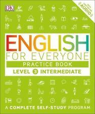 English for Everyone: Level 3: Intermediate, Practice Book, DK