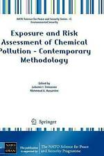 Exposure and Risk Assessment of Chemical Pollution - Contemporary Methodology (
