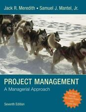 Project Management: A Managerial Approach [ Meredith, Jack R. ] Used - VeryGood