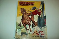 COLLANA RANCH DARDO N.19-HARRY LAWRATT-LA SPIA E' TRA NOI-FEBBRAIO 1953 1aE!!