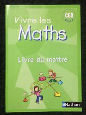 Livre du Maître Vivre les Maths CE2 Cycle 3 Nathan 100% NEUF