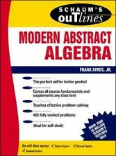 Schaum's Outline of Modern Abstract Algebra by Ayres Jr., Frank